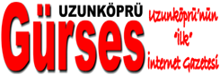 Uzunköprü Gürses Gazetesi